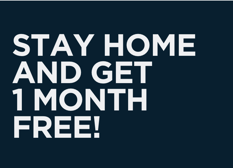 Stay home and get a month for free